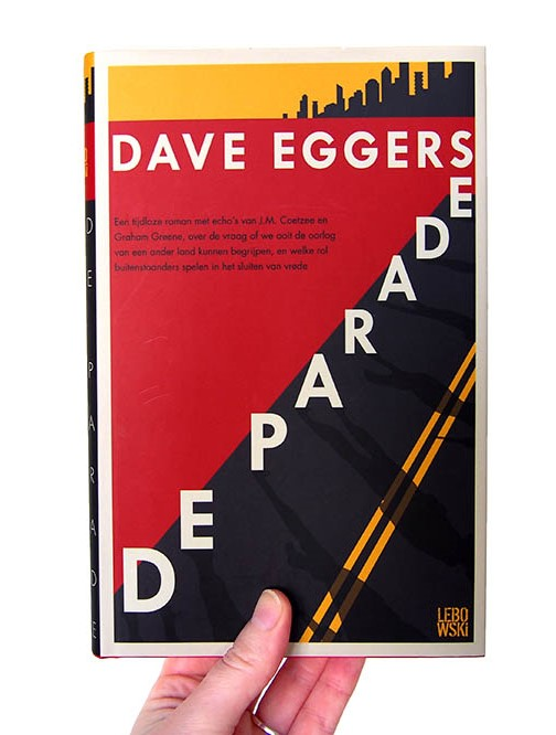 Book cover De Parade by Dave Eggers